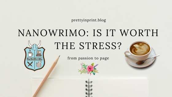 Is NaNoWriMo Worth the Stress?