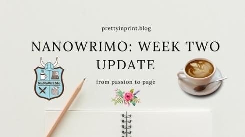 Nanowrimo Week Two Update
